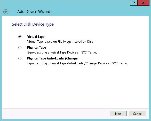 Choose Virtual Tape from Select Disk Device Type
